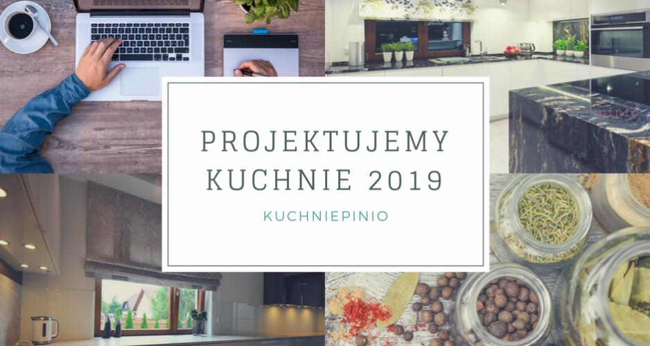 Ile Kosztuje Projekt Kuchni 2019 Kuchnie Pinio Blog