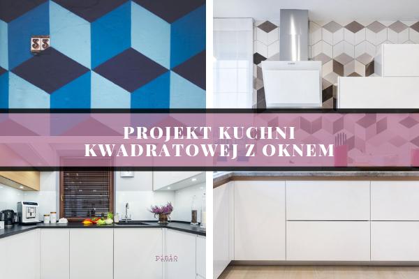 projekt kuchni kwadratowej z oknem - projektowanie kuchni od Kuchnie Pinio - różne projekty kuchni na grafice