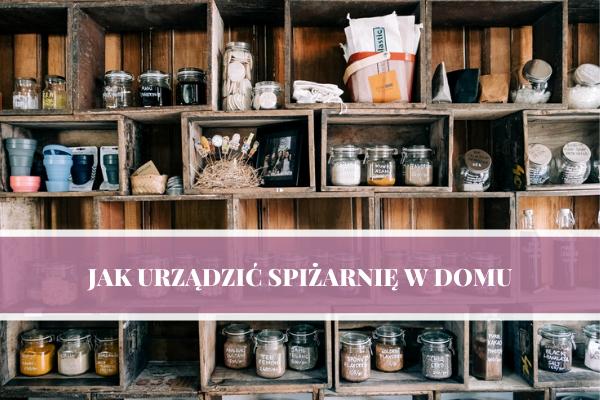 Jak urządzić spiżarnię w domu - projektowanie kuchni blog.