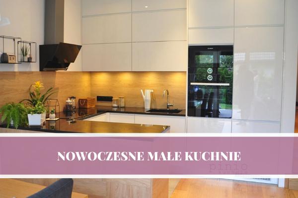 Nowoczesne małe kuchnie w bloku - projektowanie kuchni