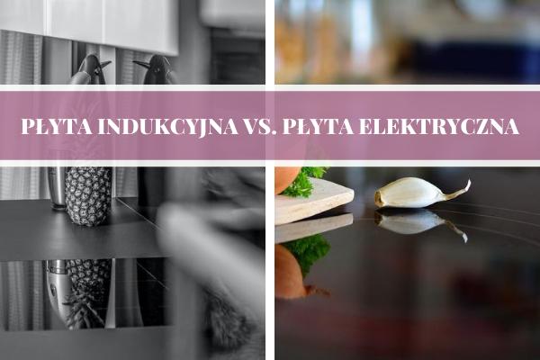 Czym się różni płyta indukcyjna od elektrycznej?